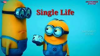 ❤️❤️ Single Life   Funny minions 😂😂WhatsApp Status video 2018  