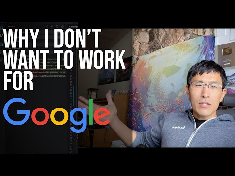 Why I don't want to work at Google.