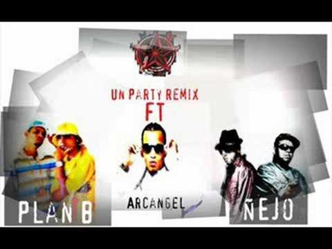 Un Party (Remix) - Plan B ft Arcangel, Ñejo