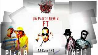 Un Party (Remix) - Plan B ft Arcangel, Ñejo