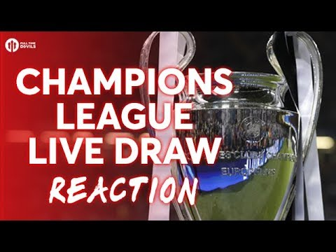 UEFA CHAMPIONS LEAGUE DRAW LIVE REACTION