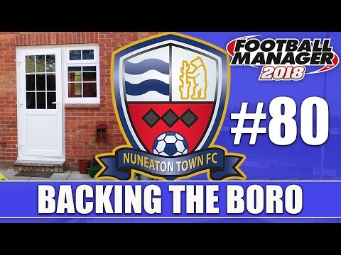 Backing the Boro FM18 | NUNEATON | Part 80 | DOWN TO THE WIR