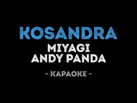 Miyagi & Andy Panda - Kosandra (Караоке)