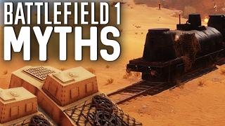 Battlefield 1 Myths - Vol. 9