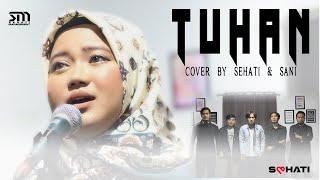 Tuhan - Bimbo - Cover by Sehati & Sani
