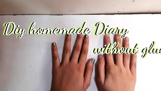 how to make Diary without sew and glue|Homemade diary|homemade personal diary|homemade book|diy book screenshot 3