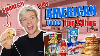 Eating only AMERICAN FOODS for 24HRS!!