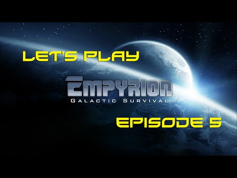 Let's Play - Empyrion Galactic Survival - Ep.5 - Hover Vesse
