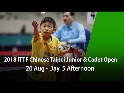 2018 ITTF Chinese Taipei Junior & Cadet Open Day 5 Afternoon - Finals