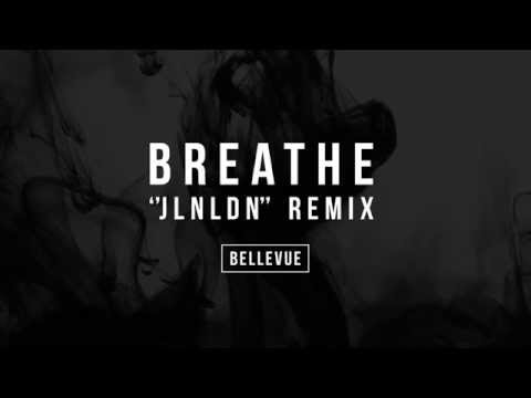 Bellevue - Breathe (JLNLDN Remix)