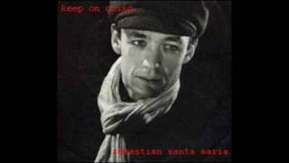 keep on singing/ sebastian santa maria