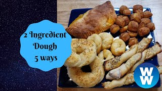 2 Ingredient Dough 5 ways | Edye's WW Kitchen | 3 Smart Points