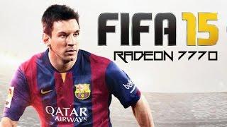 RADEON 7770: FIFA 15 (4K YT Quality!)