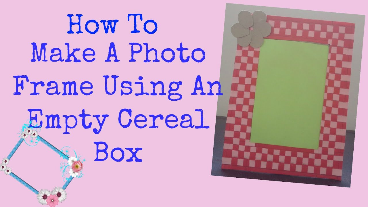 How To: Empty Cereal Box Photo Frame - YouTube