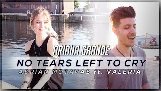 No Tears Left To Cry - Ariana Grande Official Acoustic Cover (Adrian Motavas ft  Valeria)