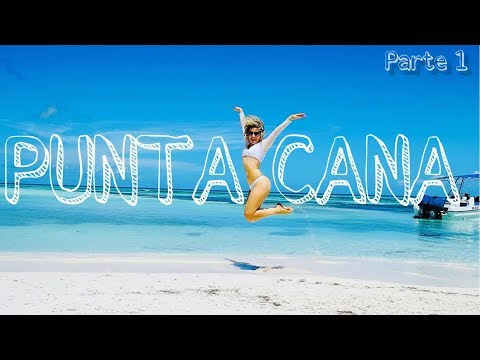 PUNTA CANA / SAONA / PARTE 1 / DANIELA DARLIN / RISA TRAVEL