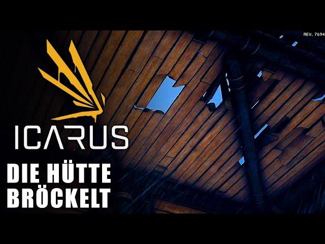 Icarus 🌿 Die Hütte bröckelt #03 [Lets Play | Gameplay Deutsch]