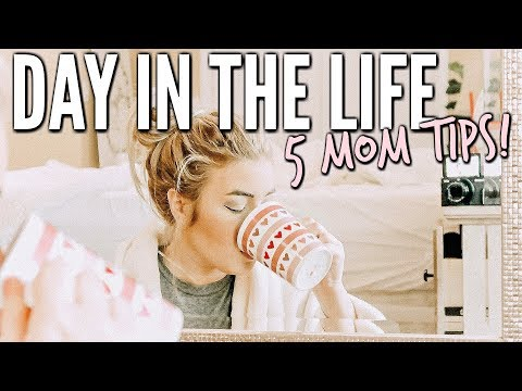 5 TIPS FOR MAKING MOM LIFE EASY | DAY IN THE LIFE of a MOM OF 2 | Love Meg 2018