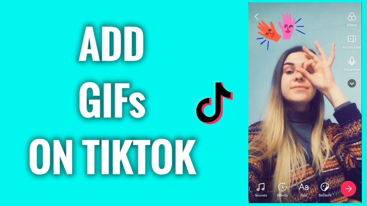 How To Add Gifs On Tiktok Youtube