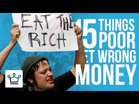 15 Things Poor People Get WRONG About Money