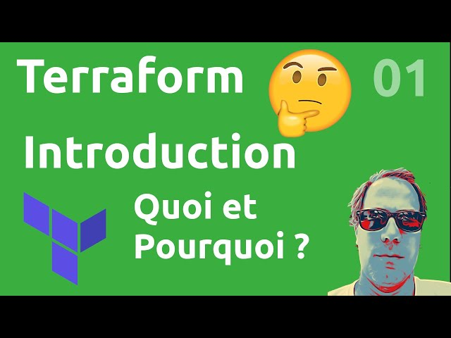 TERRAFORM - 1. INTRODUCTION ET PRESENTATION