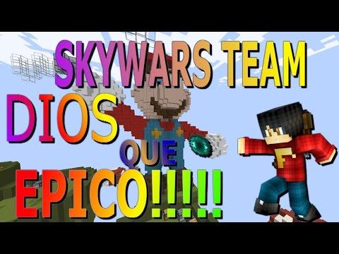 LO MAS EPICO DE MINECRAFT!! - SKYWARS TEAM!! | MINECRAFT