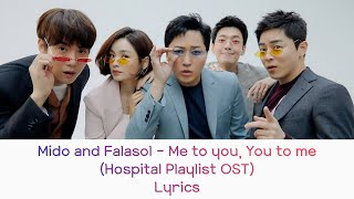 Gambar cover [ROM/ENG/INDO] Mido and Falasol - Me to you, You to me (Hospital Playlist OST) lyrics