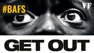 Get Out - Bande Annonce VF – 2017