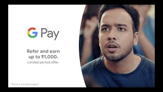 Google Pay | Limited period referral offer, up to ₹1000 | #MoneyMadeSimple