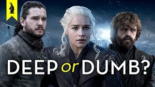Game of Thrones Finale: Is It Deep or Dumb? – Wisecrack Edition