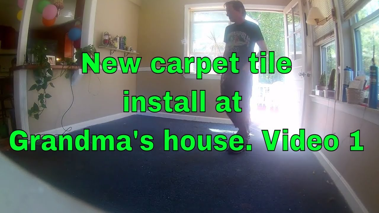 New carpet tile install at grandmas house video 1 i start to new carpet tile install at grandmas house video 1 i start to pull up the old blue carpet baanklon Image collections