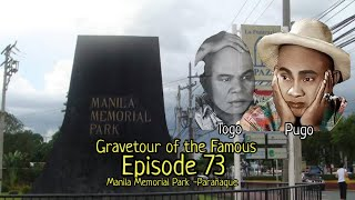 Gravetour of the Famous E73 | Manila Memorial Park | Pugo (Mariano Contreras) of Pugo & Togo