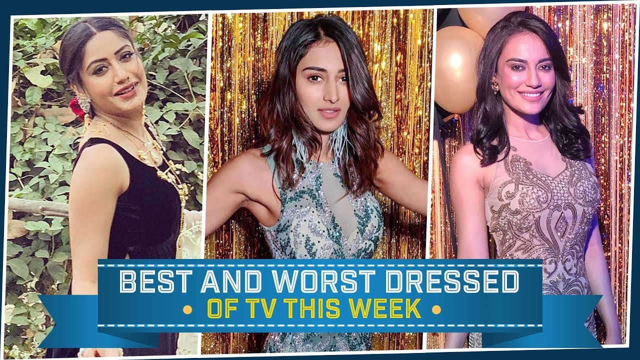 Erica Fernandes, Surbhi Jyoti, Surbhi Chandna: TV's Best and Worst Dressed of the Week | Fashio
