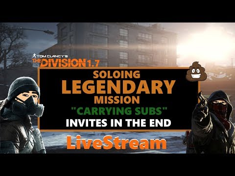 """The Division 1.7.1 Soloing Legendary """"carrying subs"""" Invite at end"""