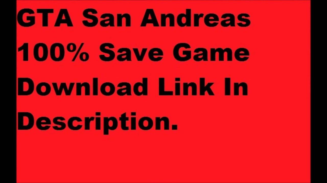 SAVE GAME 50% OU 100% GTA SAN ANDREAS (DOWNLOAD+TUTORIAL)