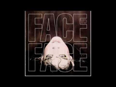 Face To Face - S/T [1984 full album]