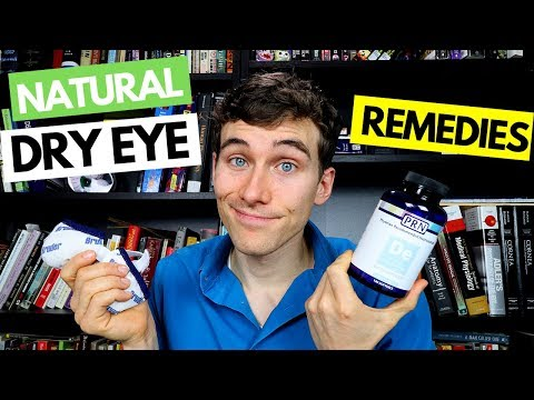 Dry Eyes Natural Remedies - Dry Eye Home Remedy