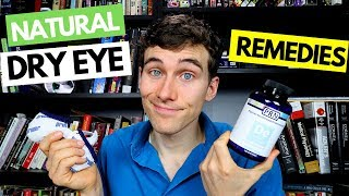 DRY EYE Natural Remedies : 4 Pro Tips