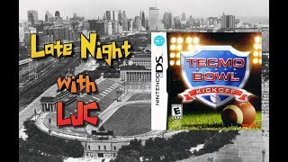 Late Night With LJC - Tecmo Bowl: Kick Off - Nintendo DS