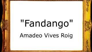 Fandango (Doña Francisquita) - Amadeo Vives Roig [Pasacalle]