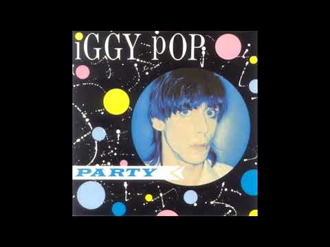 Iggy Pop - Party (1981) FULL ALBUM