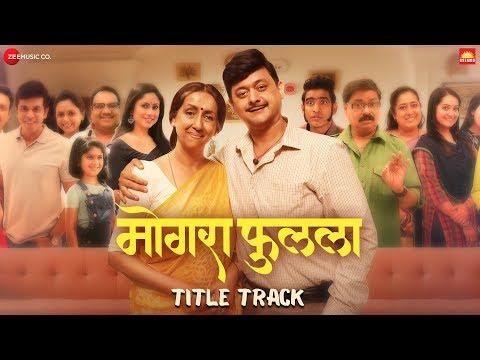 mogra-phulaalaa---title-track-|-swwapnil-joshi-&-sai-deodhar-|-shankar-mahadevan