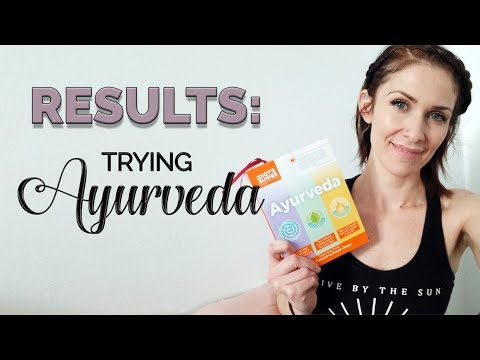 Trying Ayurveda for a Week: My Results
