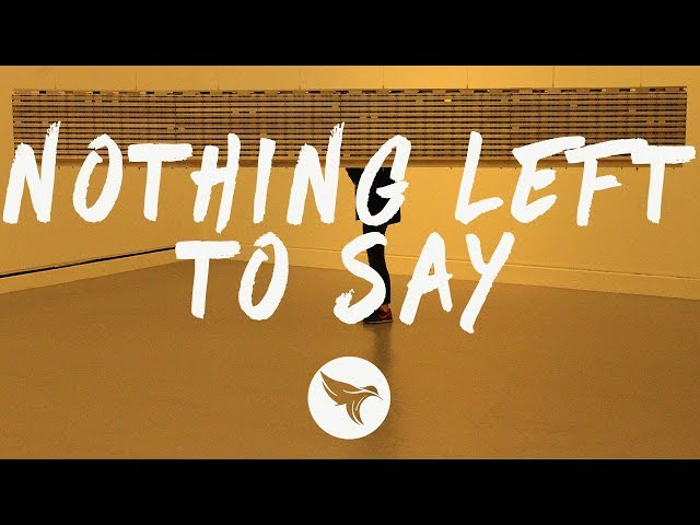 XYLØ - Nothing Left To Say (Lyrics)