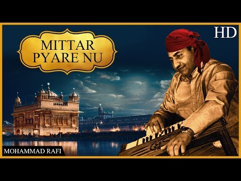 Mittar Pyare Nu (HD) | Mohammad Rafi | Shabad Gurbani | New Devotional Songs 2017