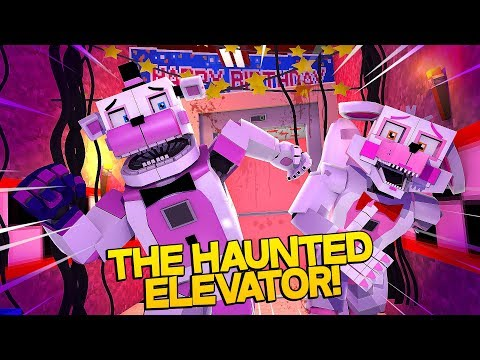 Minecraft Fnaf: Sister Location - The Haunted Elevator (Minecraft Roleplay)