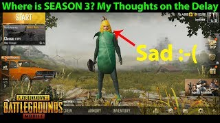 Where is Season 3? My Thoughts on the DELAY :-( | PUBG Mobile with DerekG