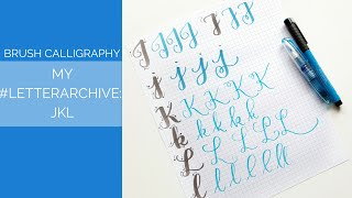 My Brush Calligraphy #LetterArchive: How I Write JKL
