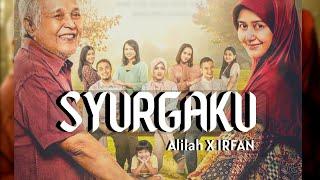Download Lagu SYURGAKU - ALILAH X IRFAN || TERIMA KASIH EMAK TERIMA KASIH ABAH mp3