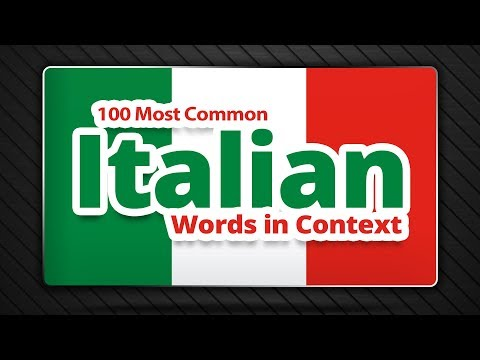 100 Most Common Italian Words in Context - List of Italian W
